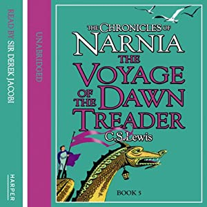 The Voyage of the Dawn Treader: The Chronicles of Narnia, Book 3 Audiobook