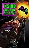 Book Cover for Inside Gamergate: A Social History of the Gamer Revolt