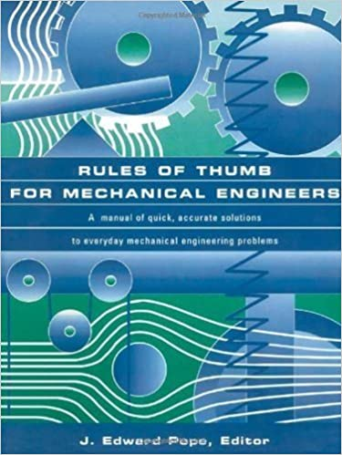 Rules of thumb for mechanical engineers j edward pope ebook rules of thumb for mechanical engineers 1st edition kindle edition fandeluxe Choice Image