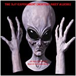 The XJ7 Experiment: Hostile Grey Aliens | Drac Von Stoller