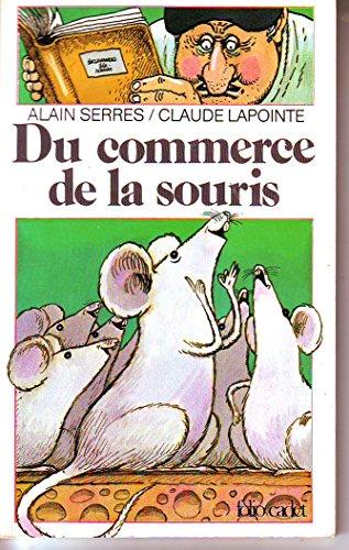 (Du commerce de la souris (Collection Folio cadet) (French Edition))