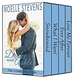 Drake and Ashley: The Complete Story by [Stevens, Noelle, Kersey, Christine]