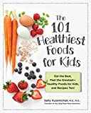 Best Kids Recipes - 101 Healthiest Foods for Kids: Eat the Best Review