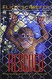 Rescued (Ape Quartet)