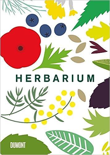 e1605a489c Herbarium: 100 Kräuter – Geschichte, Wirkung, Verwendung: Amazon.de: Caz  Hildebrand, Heinrich Degen: Bücher