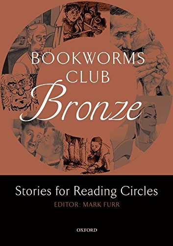 Bookworms Club: Bronze: A1-A2 - Stories for Reading Circles - Bronze: Reader (Oxford Bookworms) (Englisch) Taschenbuch – 1. April 2007 Mark Furr Cornelsen Schulverlage 0194720004 English