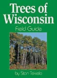 Trees of Wisconsin Field Guide (Tree Identification Guides)