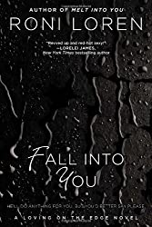 Fall Into You (Loving on the Edge Novels) by Loren, Roni (2012)