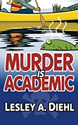 Murder Is Academic (Laura Murphy Mystery)