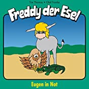 Eugen in Not (Freddy der Esel 14) | Olaf Franke, Tim Thomas