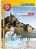 France 2018 - A3 Tourist & Motoring Atlas: Tourist & Motoring Atlas A3 spiral (Michelin Road Atlases)