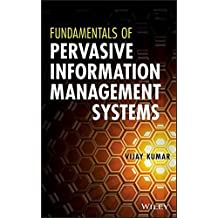Fundamentals of Pervasive Information Management Systems by Vijay Kumar (2013-09-16)