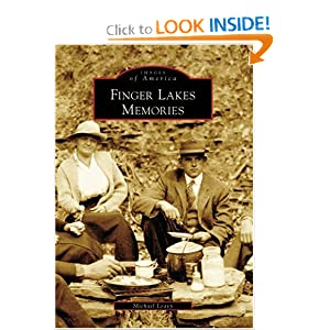 Finger Lakes Memories (NY) (Images of America) Michael Leavy
