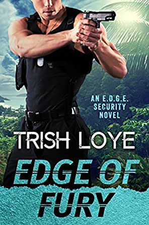 Edge of Fury (Edge Security Series Book 7) - Kindle edition ...