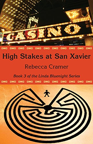 High Stakes at San Xavier (Linda Bluenight)