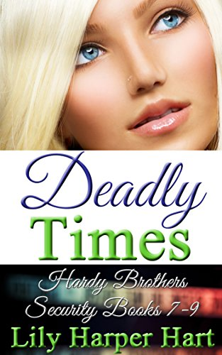 deadly-times-hardy-brothers-security-books-7-9