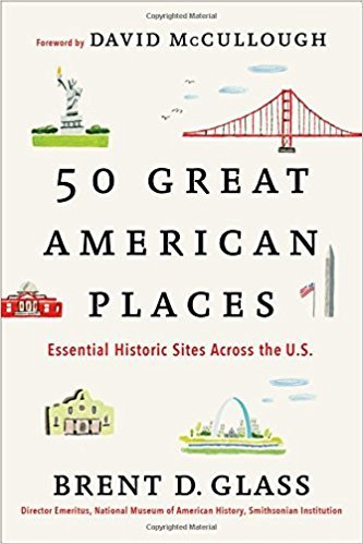 50 Great American Places: Essential Historic Sites Across the U.S. PDF