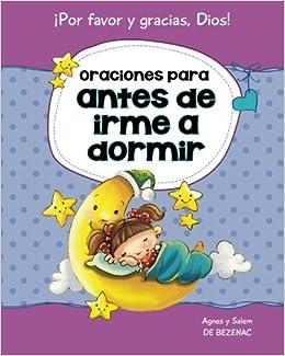 Amazon oraciones para antes de irme a dormir 15 oraciones para amazon oraciones para antes de irme a dormir 15 oraciones para nios decirle a dios por favor y gracias volume 2 spanish edition fandeluxe Images
