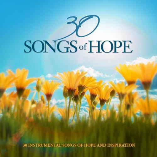 30 Songs of Hope: 30 Instrumen...