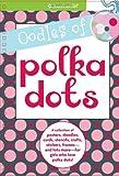 Oodles of Polka Dots, , 1593696469