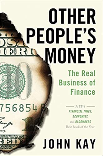amazon other people s money the real business of finance john