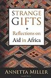 Strange Gifts, Annetta Miller, 1466206721