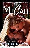 Micah Bad Boys of Dry River, Wyoming Book 7