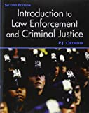 Introduction to Law Enforcement and Criminal Justice 9780131137776