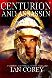 Centurion and Assassin (The Complete Book)
