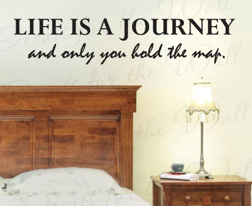 Life is a Journey And Only You Hold the Map - Inspirational Motivational Inspiring - Wall Decal Decor, Vinyl Quote Design Sticker, Saying Lettering, Art Decoration by Decals for the Wall