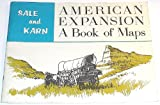 American Expansion, Randall D. Sale and Edwin D. Karn, 0803291043