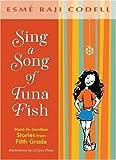 Sing a Song of Tuna Fish: A Memoir of My Fifth-Grade Year