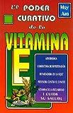 El Poder Curativo de la Vitamina E, May Ana, 9706660607