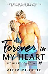 Forever in my Heart: Book 3 in My Heart Series
