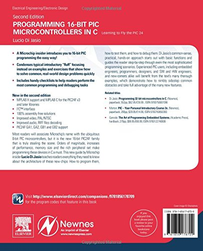 Programming 16-Bit PIC Microcontrollers in C: Learning to