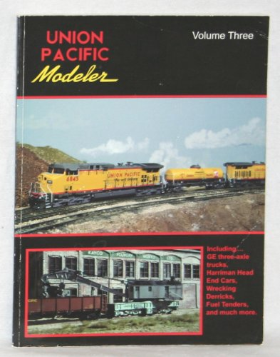 Union Pacific Modeler, Vol. 3 (Pacific Union Tender)