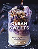 #10: Clean Sweets: Simple, High-Protein Desserts for One