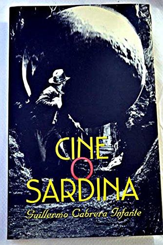 Descargar Libro Cine O Sardina Guillermo Cabrera Infante