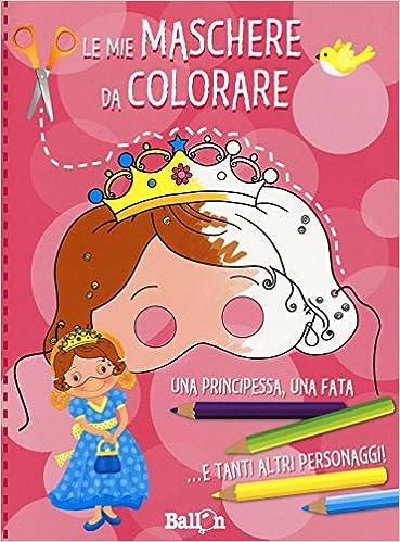 Le Mie Maschere Da Colorare Ediz Illustrata Amazon It Libri