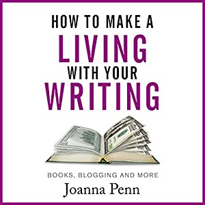 How to Make a Living with Your Writing Audiobook