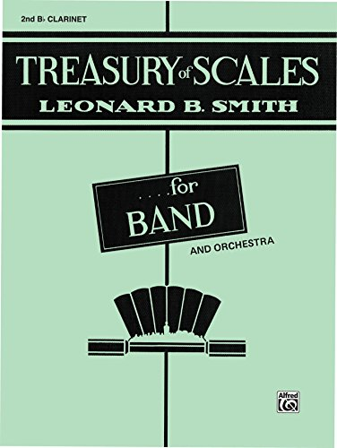 Treasury of Scales for Band and Orchestra: 2nd B-flat Clarinet Part ()