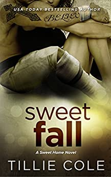 Sweet Fall (Sweet Home Series Book 3) by [Cole, Tillie]