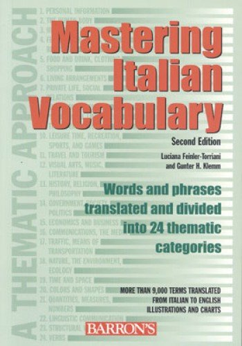 Italian Mastering - Mastering Italian Vocabulary: A Thematic Approach (Mastering Vocabulary Series)