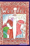 Wendell and the Dragon's Heart, Michael Rains, 0578027690