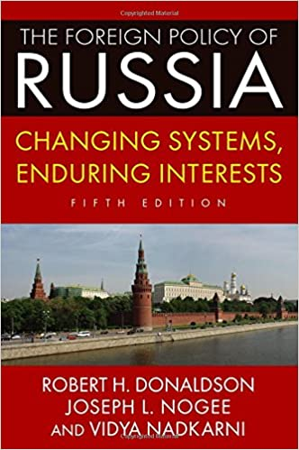 Book The Foreign Policy of Russia: Changing Systems, Enduring Interests, 2014
