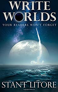 Write Worlds Your Readers Won't Forget