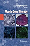 Muscle Gene Therapy, , 1489985247