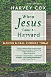 img - for When Jesus Came To Harvard Pa book / textbook / text book