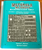 The Motorola MC6800 Microprocessor Family : Assembly, Interface Design and System Design, Harmon, Thomas L. and Lawson, Barbara, 013603960X