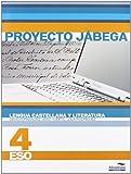 Lengua Castellana y literatura 4º ESO (Proyecto Jábega) (Libros de texto)